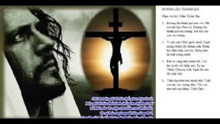 Đường Lên Thánh Giá | Thánh Ca Việt Nam | Những Bài Hát Thánh Ca Hay Nhất