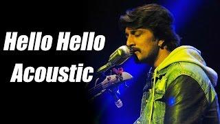 Bachchan - Hello Hello Unplugged Version | Sudeep | Bhavana | V Harikrishna