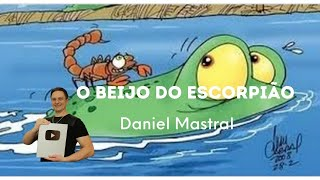 "Daniel Mastral - ""O Beijo do Escorpião"""