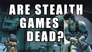 What Happened To Stealth Games?