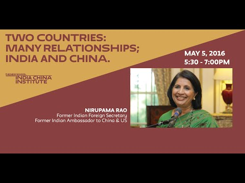 Two Countries, Many Relationships: India and China | Nirupama Rao @ The New School (May 5, 2016)