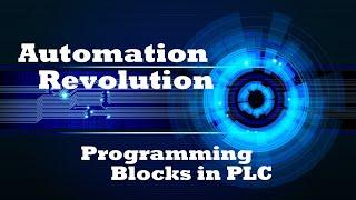 PLC Tutorial 2 : PLC Programming Blocks Organisation block, Function Block, Data Block