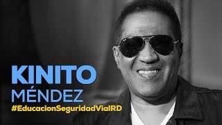 Kinito Méndez #EducacionSeguridadVialRD