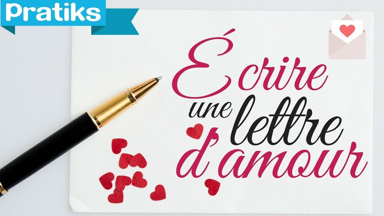 une lettre d\\\'amour Comment ecrire une lettre d'amour   YouTube une lettre d\\\'amour