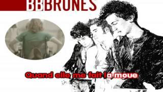 BB Brunes Coups et blessures Karaoké (par matrix6125).