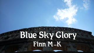 Blue Sky Glory | Finn M-K Original