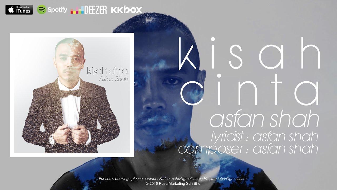 Lirik Lagu Kisah Cinta Asfan Shah