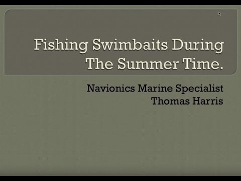 """Webinar: """"Fishing Swimbaits During the Summer Months"""" with Thomas Harris"""