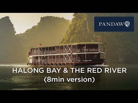 Halong Bay and Red River Pandaw 8min