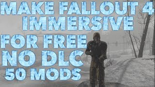 How to make Fallout 4 immersive FOR FREE, NO DLC REQUIRED - XBOX ONE