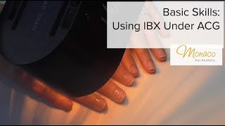 Basic Skills: Using IBX with ACG To Strengthen Nails