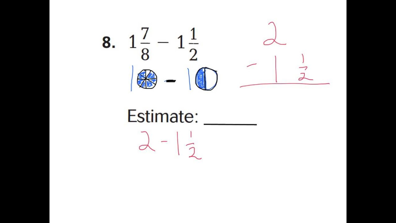 worksheet Estimating Sums 6 3 estimate fractions sums differences youtube
