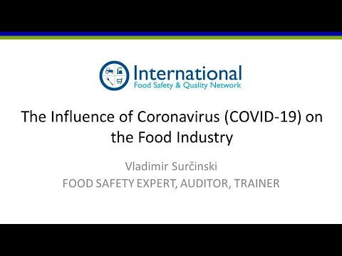 The Influence of Coronavirus (COVID-19) on the Food Industry