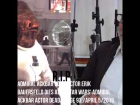 Admiral Ackbar voice actor Erik Bauersfeld dies at 93 Star Wars
