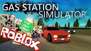 The FGN Crew Plays: ROBLOX - Gas Station Simulator