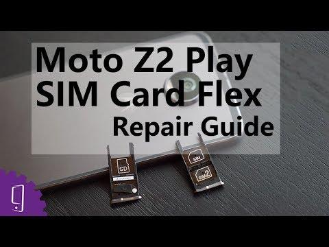 Moto Z2 Play SIM Card Flex Repair Guide