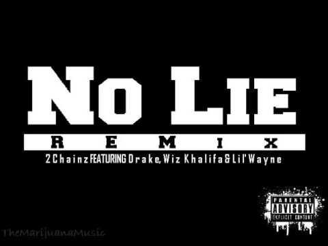 2 Chainz - No Lie Remix (feat. Drake, Wiz Khalifa & Lil' Wayne) [DJ Blazey]