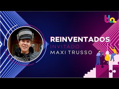 REINVENTADOS - MAXI TRUSSO