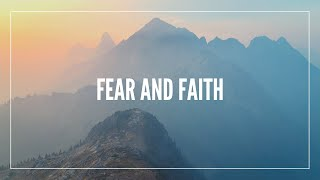 By Faith - Fear and Faith Series 2020 Week 5 - 11/1