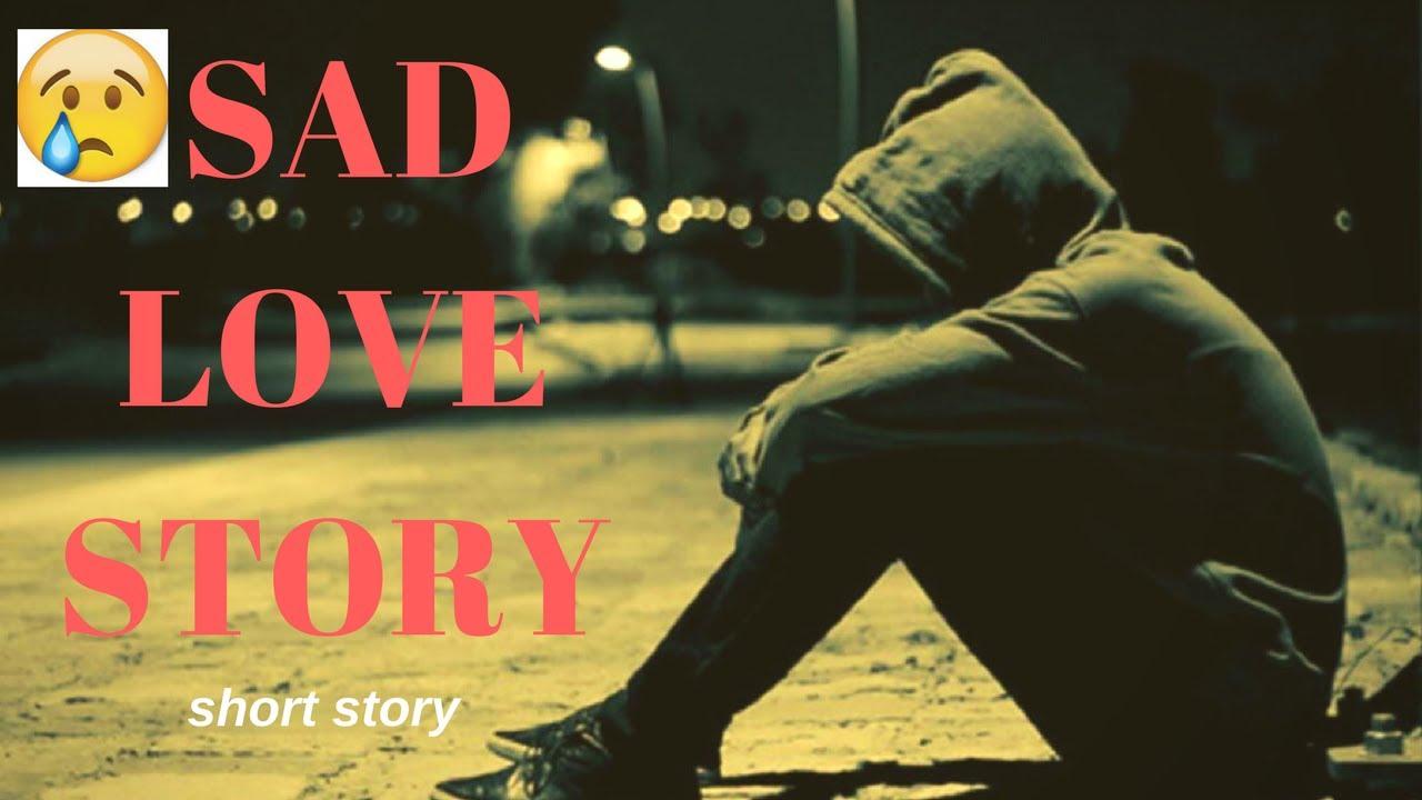 Sad Love Story about a boy & a girl ( short story ) - YouTube