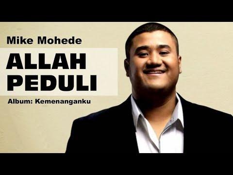 Mike Mohede - Allah Peduli