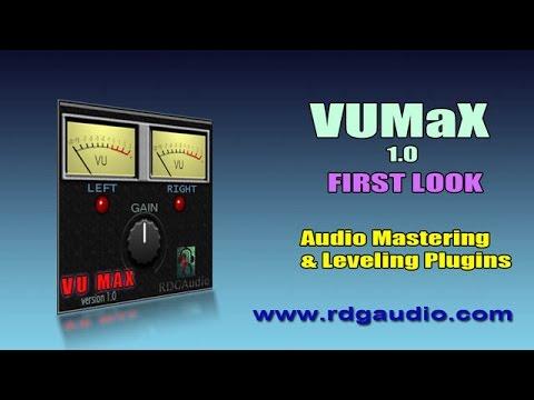 VU MaX VST Plugins First Look Vintage VU Meter RDGAudio