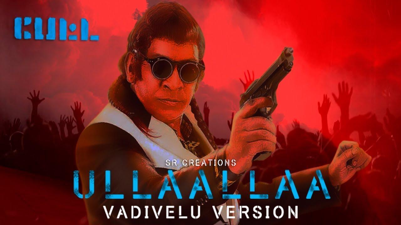Download Petta | Ullaallaa ft Vadivelu | SR Creations