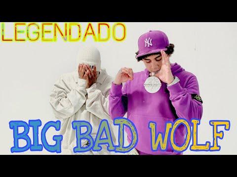 OhGeesy & YG – Big Bad Wolf (LEGENDADO)