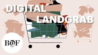 9. Digital Landgrab   The State of Fashion 2019   The Business of Fashion