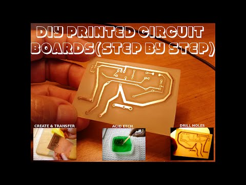 DIY Printed Circuit Boards (STEP BY STEP TUTORIAL)