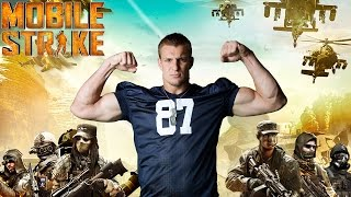 At Home With The Gronkowskis: Episode 1 (Operation Mobile Strike) - Mobile Strategy Game