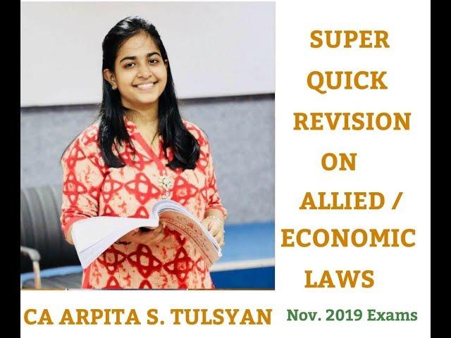 CA Final - Allied-Economic Law - Super Quick Revision by CA Arpita Tulsyan - Nov19 & onwards