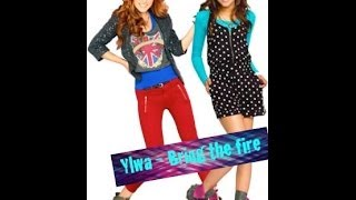 Ylwa - Bring the fire (Shake it Up) with lyrics