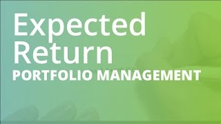 Expected Return and Standard Deviation   Portfolio Management