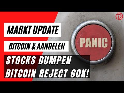 Stocks Dumpen, Bitcoin Reject 60k ! | Koers Update Bitcoin \u0026 Aandelen !