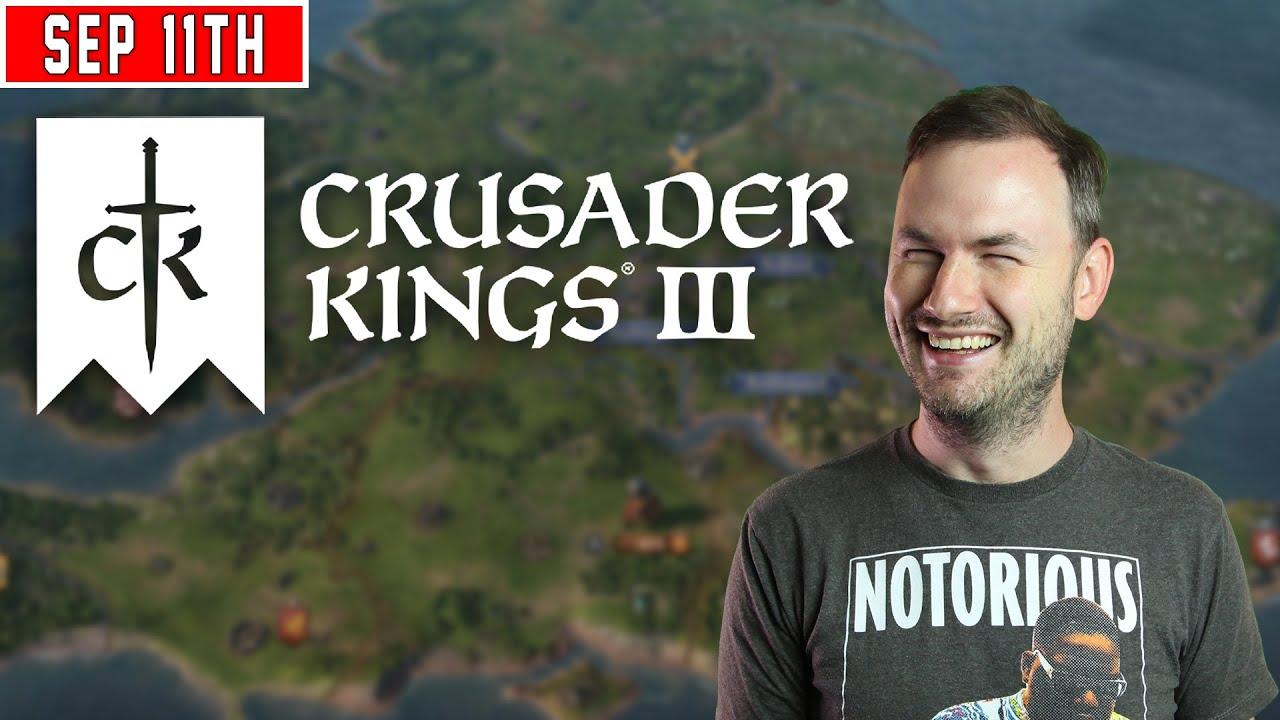 Sips Plays Crusader Kings III  - (11/9/20)