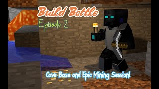 Download Build Battle   Episode 2   The Cave and Ultra Mining Session!
