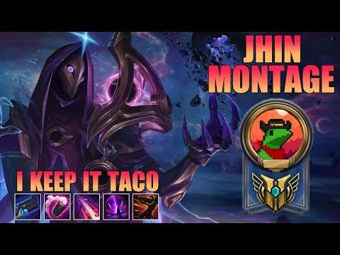 I Keep It Taco Jhin Montage - Jhin Main
