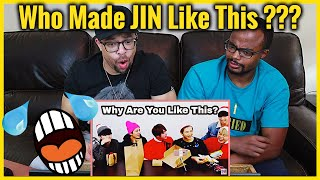 Who Made Jin Like This??? | JIN Scolding His Members for 448 Seconds Straight REACTION 😅