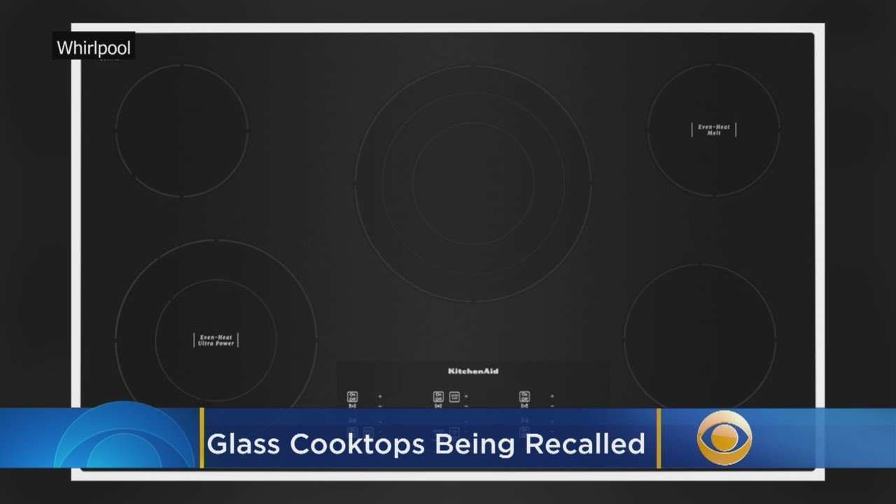 Whirlpool, KitchenAid, JennAir Glass Cooktops Sold At Lowe\'s, Home Depot,  Best Buy Being Recalled