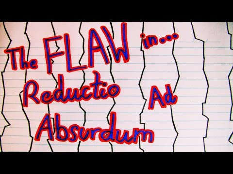 The Flaw in Reductio Ad Absurdum