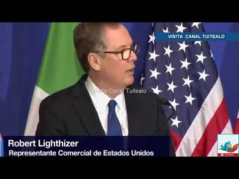 EU decepcionado por resistencias de México y Canadá: Robert Lighthizer Video
