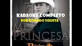 MI PRINCESA REMMY VALENZUELA KARAOKE COMPLETO