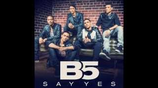 B5 Say Yes w/Violin