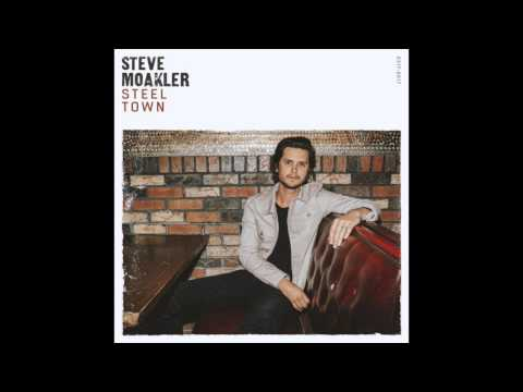 Steel Town    Steve Moakler