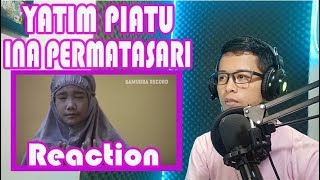 INA PERMATASARI- YATIM PIATU-REACTION