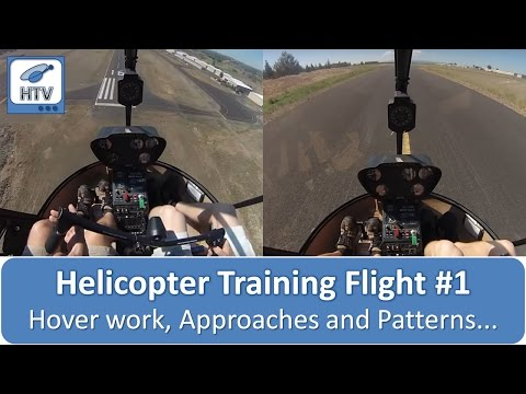 Helicopter Training Flight #1 - Hover work, Approaches and Patterns...