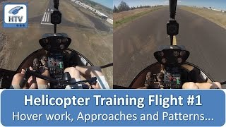 Helicopter Training Flight # 1 - Hover work, Approaches and Patterns