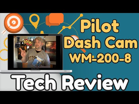 Pilot Dash Cam WM-200-8 Your On-Board Witness 720p HD Tech Review