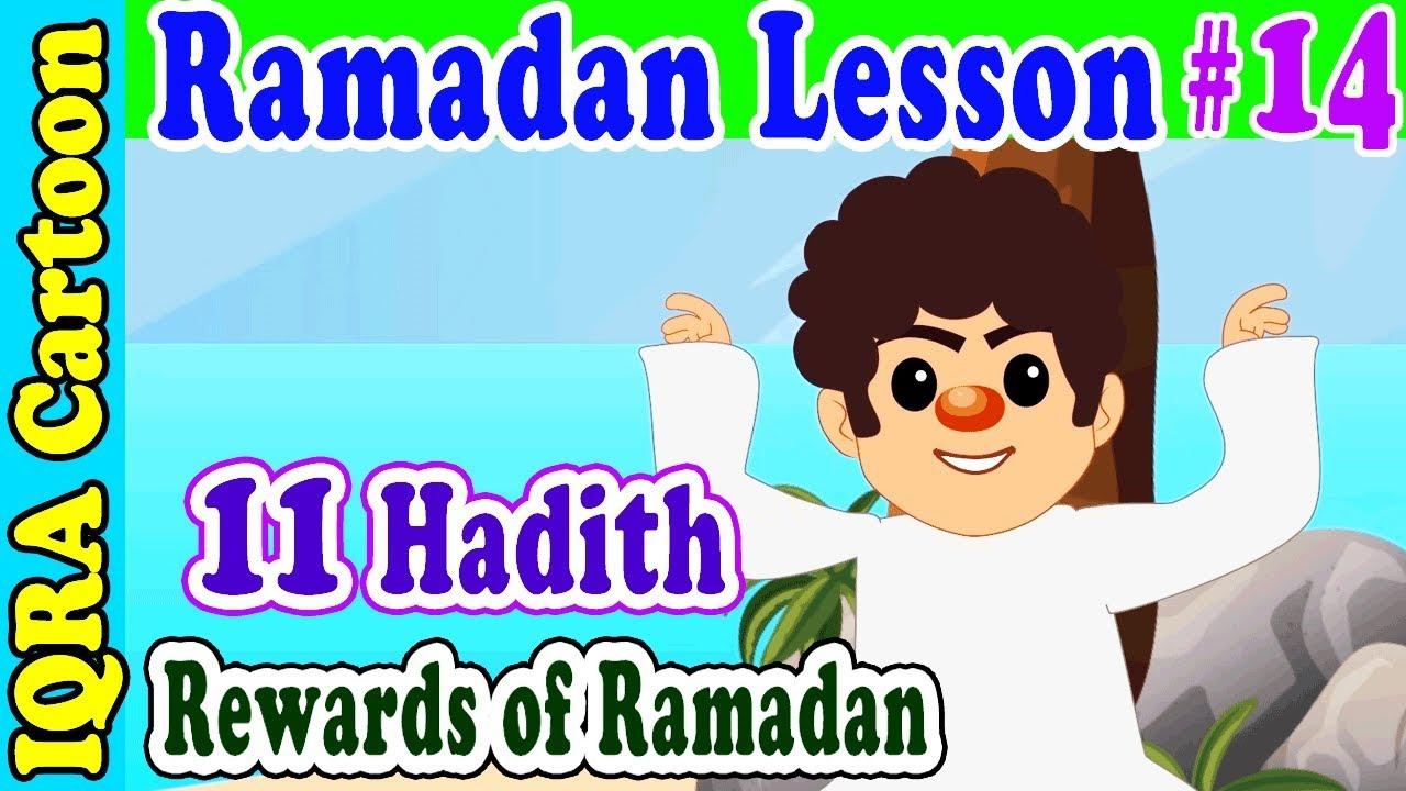11 Hadith of Rewards : Ramadan Lesson Islamic Cartoon for Kids Ep # 14
